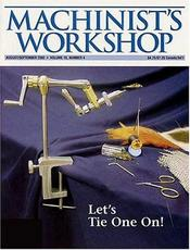 Machinist's Workshop Magazine Vol.26 No.1 February/March 2013